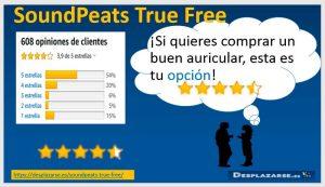 SoundPeats-True-free-opiniones