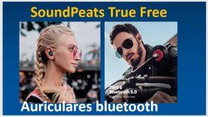 SoundPeats-Truefree-Auriculares-bluetooth