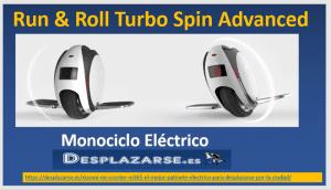 Run-&-Roll-Turbo-Spin-Advanced-Monociclo-electrico