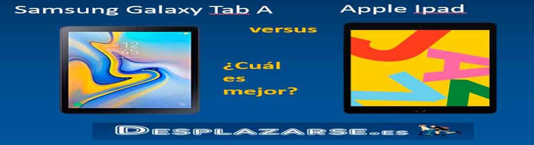 samsung-galaxy-tab-a-versus-apple-ipad-comparativa-y-opiniones